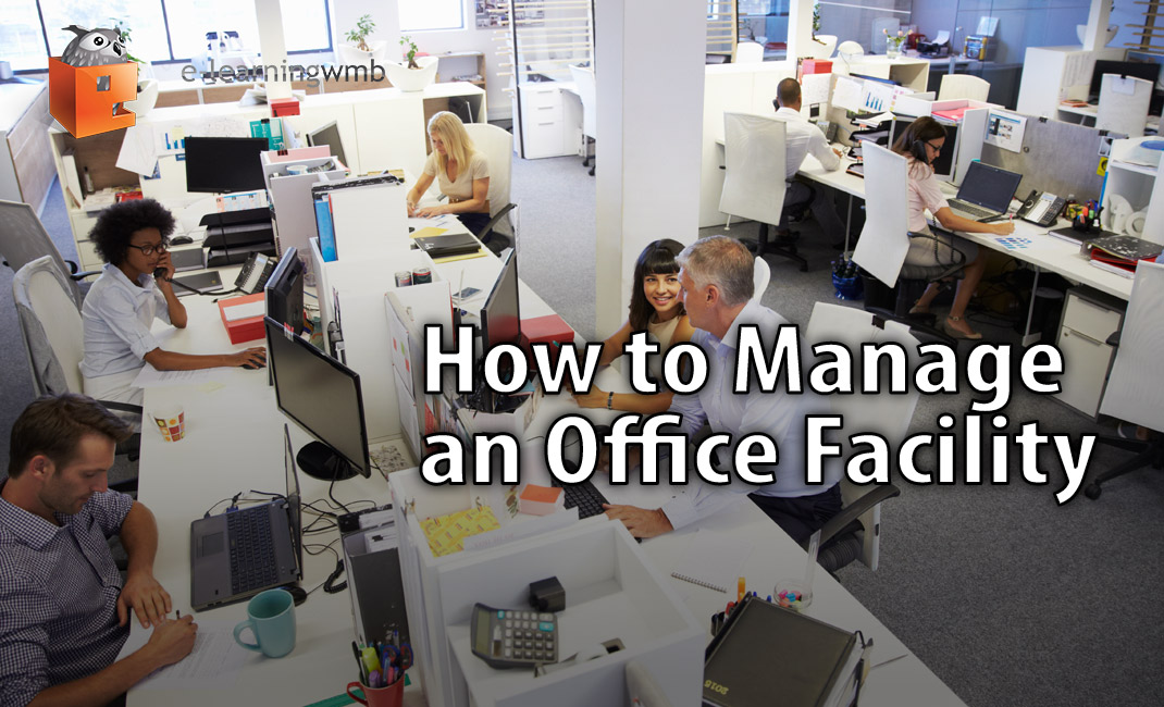 How to manage an Office Facility
